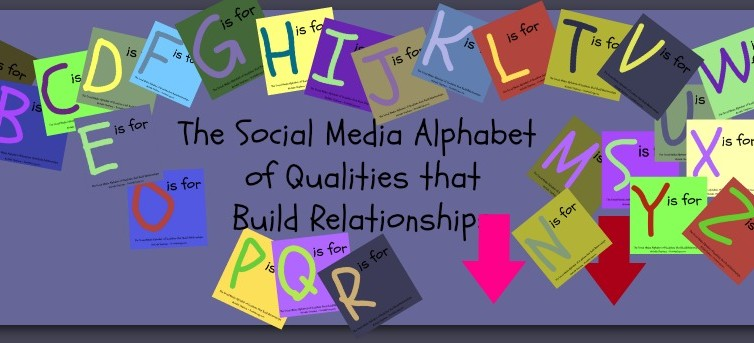 the social media alphabet of qualities that build relationships on Facebook